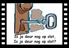 Is je deur nog op slot.wmv
